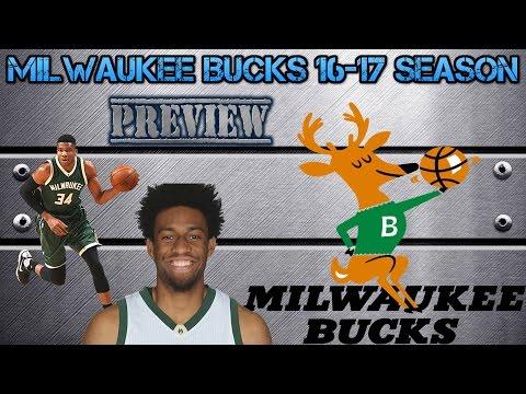 Milwaukee Bucks 16-17 season prewiew