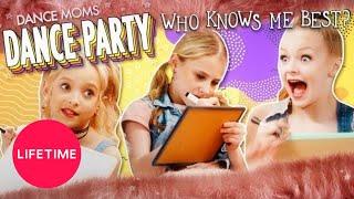 Baixar Dance Moms: Dance Party - Who Knows Me Best? | Lifetime