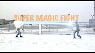 Super Magic Fight!!