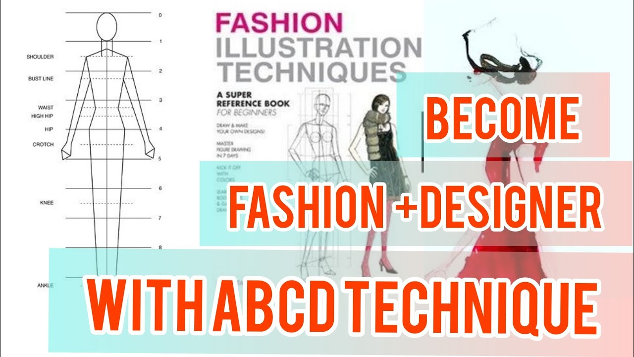 Become Fashion Designer With A B C D Techniques Youtube