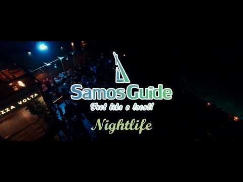 Samos Nightlife by Samos guide