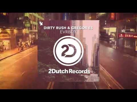 Dirty Rush - For The Moment
