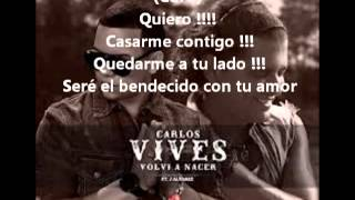 Carlos Vives Ft. J Alvarez - Volvi A Nacer (Letra Original) Official Remix 2013