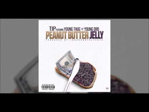 T.I. ft. Young Thug & Young Dro - Peanut Butter Jelly (Slowed)