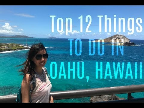 Top 12 Things To Do in Oahu, Hawaii
