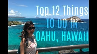 Top 12 Things To Do in Oahu, Hawaii | 2017