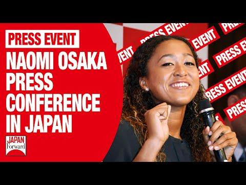 Naomi Osaka Press Conference in Japan   JAPAN Forward