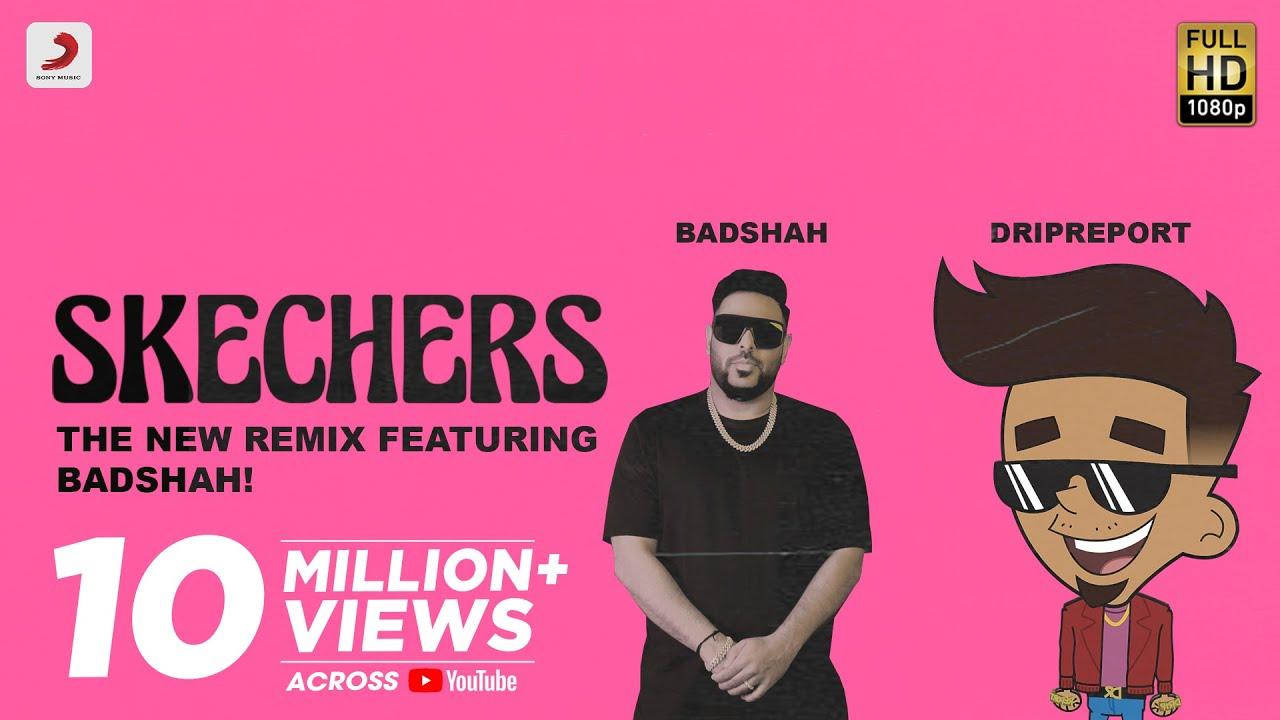 DripReport – Skechers (feat. Badshah) | Official Video
