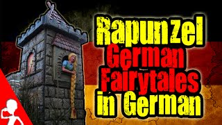 Rapunzel | German Fairytales in German | Get Germanized