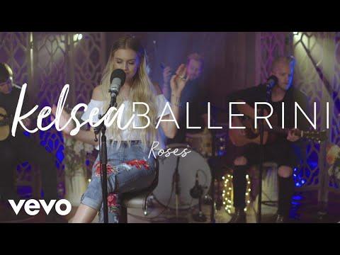 Kelsea Ballerini - Roses (Acoustic)