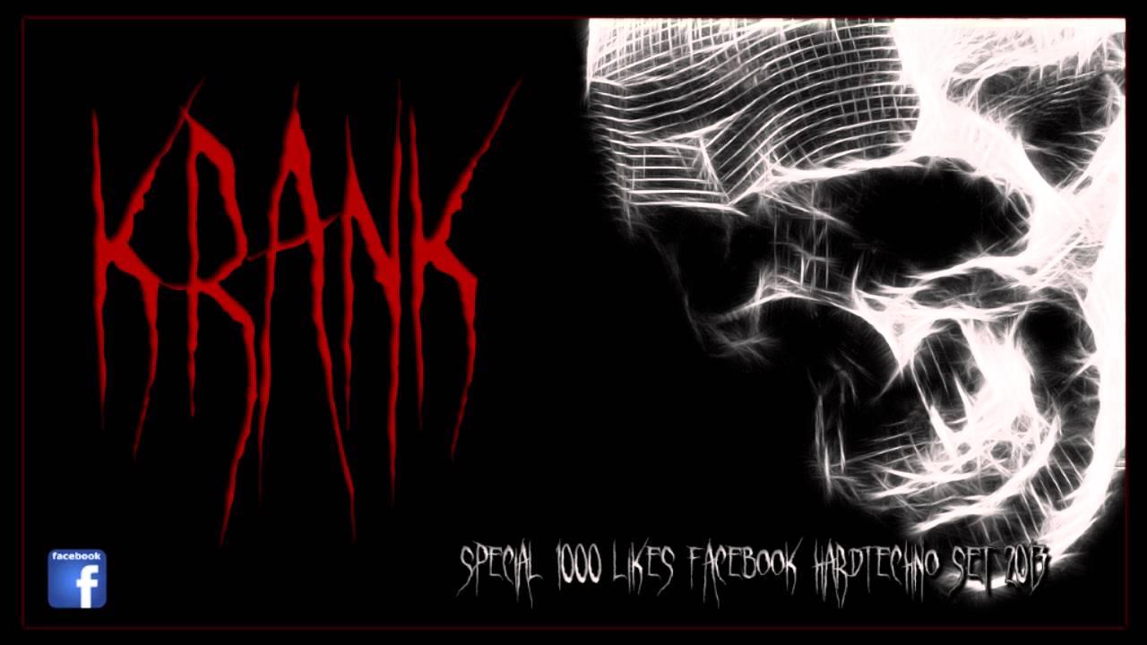 Dj Krank - Special 1000 Likes Hardtechno Set 13-09-2013 (Hardtechno/Schranz)