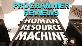 Programming game reviews: Human Resource Machine