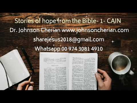 Stories Of Hope From The Bible - 1- Cain