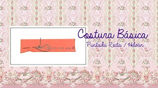 6adb95cae83 Costura Básica 01 - Puntada Recta   Hilvan ☆