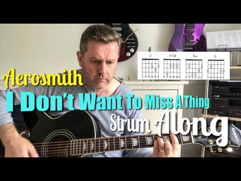 Aerosmith I Don't Want To Miss A Thing Acoustic Guitar Chords