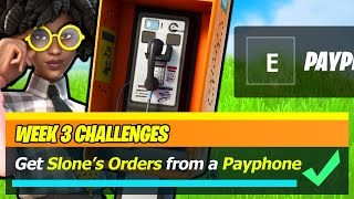 Get Slone's Orders from a Payphone LOCATION - Fortnite