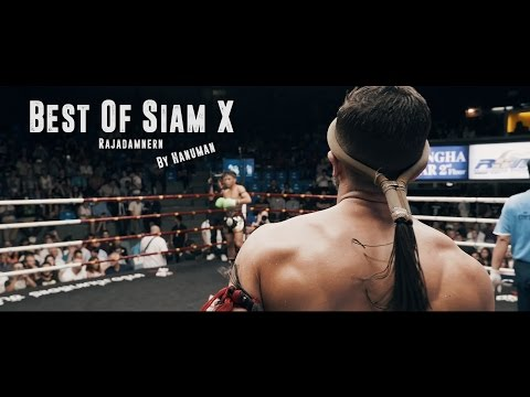 """Best Of Siam X : Rajadamnern"" Highlights by Hanuman"