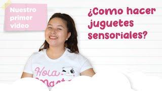 ¿Como hacer juguetes sensoriales?