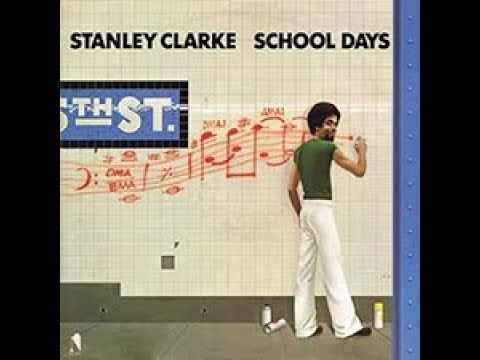 Hot Fun STANLEY CLARKE School Days 1976 LP