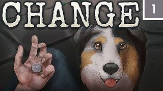 Surviving Homelessness - CHANGE: A Homeless Survival Experience [#1]
