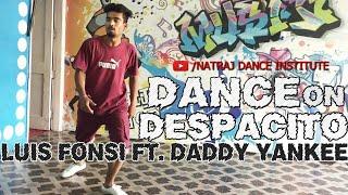 Despacito - Luis Fonsi ft. Daddy Yankee ● Dance Cover ● Natraj Dance Institute