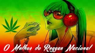 O Melhor do Reggae Nacional 2017 - Vol.01