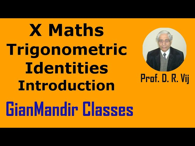 X Maths | Trigonometric Identities | Introduction by Preeti Ma'am