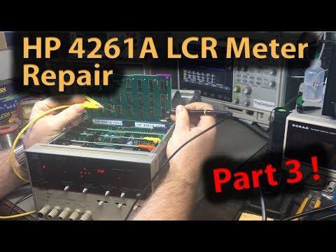 🔴 #381 HP 4261A LCR Meter Repair Part 3