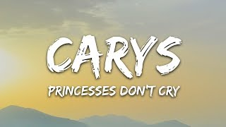 CARYS (Aviva) - Princesses Don't Cry (Lyrics).mp3