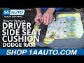 How to Install Replace Drivers Side Seat Cushion 2008 Dodge Ram BUY QUALITY AUTO PARTS AT 1AAUTO.COM