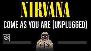Nirvana • Come As You Are (Unplugged) (CC) 🎤 [Karaoke] [Instrumental Lyrics]