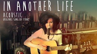 In Another Life - Acoustic