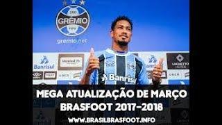 Baixar BrasFoot Atualizado Março 2018 é Botar Narração do Luís Roberto