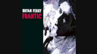 Bryan Ferry - Goddess of Love [HQ]