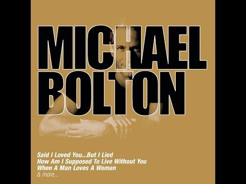 Michael Bolton - Once In A Lifetime (Album Version) HQ