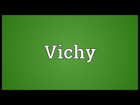 Vichy Meaning