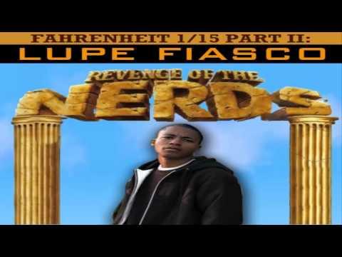 Lupe Fiasco - Tilted (Revenge of the Nerds)