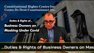 Duties & Rights of Business Owners on Masking under Covid
