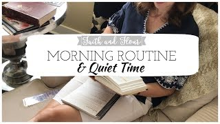 Morning Routine & Quiet Time | Bible Study & Prayer Routine