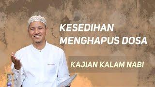 Kesedihan Menghapus Dosa; Kalam Nabi; Habib Novel Bin Muhammad Alaydrus