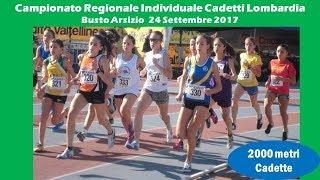 Busto Arsizio 2000m Cadette 2002 Campionati Regionali Individuali 24 Settembre 2017