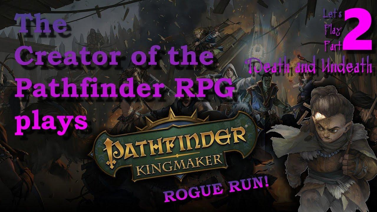 Let's Play: Pathfinder Kingmaker Rogue Run 2