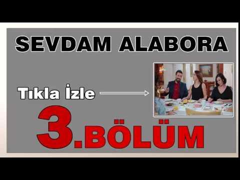 Sevdam Alabora 3. Bölüm izle 6