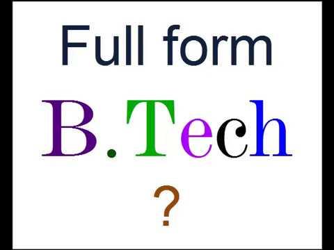 B.Tech Ka pura Naam ? - YouTube