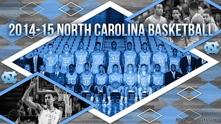 Carolina Basketball: 2014-2015 Season Highlights