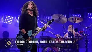 Foo Fighters - Etihad Stadium, Manchester, England (19/06/2018) FULL CONCERT
