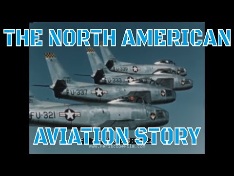 THE NORTH AMERICAN AVIATION STORY 1950s PROMOTIONAL FILM  77794