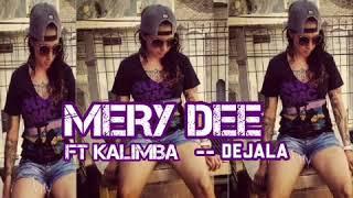 MERY DEE FT KALIMBA - DEJALA IR - 2018 video created