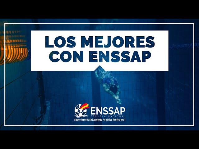Los mejores, confían en ENSSAP