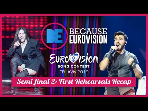 Eurovision 2019: Semi-final 2 - First Rehearsals Recap